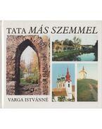 Tata más szemmel - Varga Istvánné