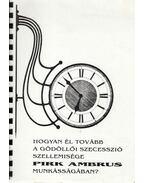 Hogyan él tovább a gödöllői szecesszió szellemisége Pirk Ambrus munkásságában? - Varga Kálmán
