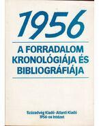 1956 - A forradalom kronológiája és bibliográfiája - Varga László