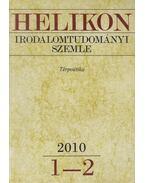 Helikon irodalomtudományi szemle 2010/1-2 - Varga László