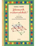 Játsszunk matematikát! 2. - Varga Tamás