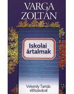 Iskolai ártalmak - Varga Zoltán