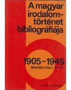 A magyar irodalomtörténet bibliográfiája 1905-1945 - Vargha Kálmán, Botka Ferenc