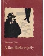 A Ben Barka rejtély - Várkonyi Tibor