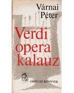 Verdi operakalauz - Várnai Péter