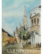 A Várnegyed (aláírt) - Pereházy Károly