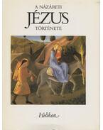 A názáreti Jézus története - Vas István