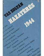 Hazatérés, 1944 - Vas Zoltán