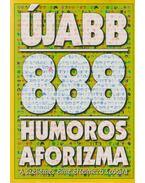 Újabb 888 humoros aforizma - Vas Zoltán