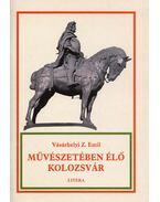 Művészetében élő Kolozsvár - Vásárhelyi Z. Emil