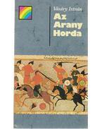 Az Arany Horda - Vásáry István