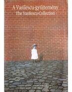 A Vasilescu-gyűjtemény - Mravik László