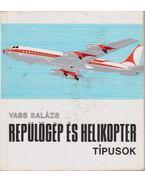 Repülőgép és helikopter típusok - Vass Balázs
