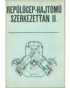 Repülőgép-hajtómű szerkezettan II. - Vass Balázs