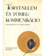 Történelem és tömegkommunkikáció - Vass Henrik