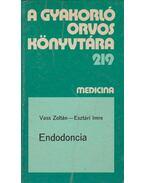 Endodoncia - Vass Zoltán, Esztári Imre