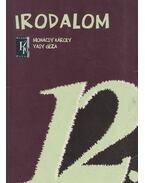 Irodalom 12. - Vasy Géza, Mohácsy Károly