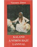 Kaland a vörös hajú lánnyal - Vaszary János