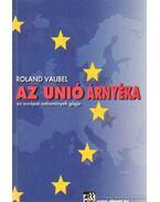 Az unió árnyéka - Vaubel, Roland