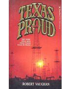Texas Proud - VAUGHAN, ROBERT