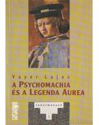 A Psychomachia és a Legenda Aurea - Vayer Lajos