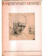 A rajzművészet mesterei - Vayer Lajos