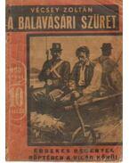 A balavásári szüret - Vécsey Zoltán