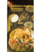 Vegetáriánus konyha indiában - Rosta Erzsébet