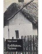 Erdőháton, Nyíren (dedikált) - Végh Antal