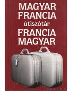 Magyar-Francia Francia-Magyar Útiszótár - Végh Béla