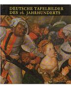 Deutsche taefelbilder des 16. jahrhunderts - Végh János