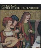 XV. századi német és cseh táblaképek - Végh János