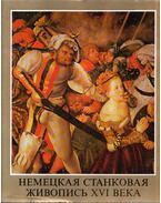 XVI. századi német táblaképek (orosz) - Végh János