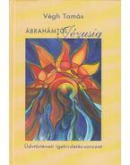 Ábrahámtól Jézusig - Végh Tamás