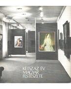 Kétszáz év magyar festészete a Miskolci Képtárban - Végvári Lajos