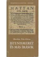Istenismeret és más írások - Vehe-Glirius, Matthias