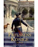 Preußens Könige Privat - VEHSE, KARL EDUARD