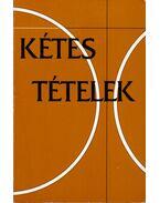 Kétes tételek - Veldkamp, H.