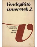 Vendéglátó ismeretek 2. - Hajdu Endre