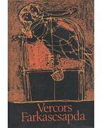 Farkascsapda - Vercors