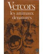 Les animaux dénaturés - Vercors