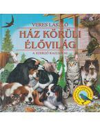 Ház körüli élővilág - Veres László