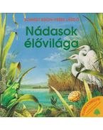 Nádasok élővilága - Veres László, Schmidt Egon