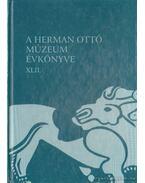 A Herman Ottó Múzeum Évkönyve XLII. - Veres László, Viga Gyula