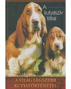A kutyaszív titkai - Veress István