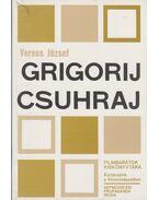 Grigorij Csuhraj - Veress József