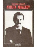 Nyikita Mihalkov - Veress József
