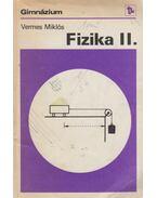 Fizika II. - Vermes Miklós