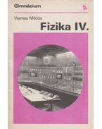 Fizika IV. - Vermes Miklós