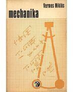 Mechanika - Vermes Miklós